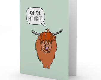 Doric 'Fit Like?' Highland Coo card by Bramble Graphics