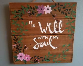 "Hand painted wooden ""It Is Well With My Soul"" sign, large"