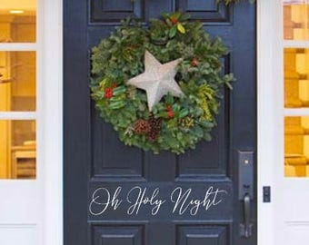 Oh Holy Night- Holiday door decal