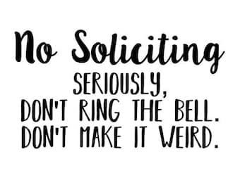 picture relating to Funny No Soliciting Sign Printable identified as Dont produce it odd Etsy