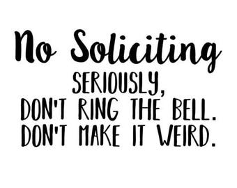 graphic regarding Funny No Soliciting Sign Printable referred to as Dont generate it strange Etsy