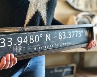 University Of Georgia | (UGA) | Longitude And Latitude Sign | Rustic Home  Decor | Gift For Him /Her | Back To School | Dorm Decor