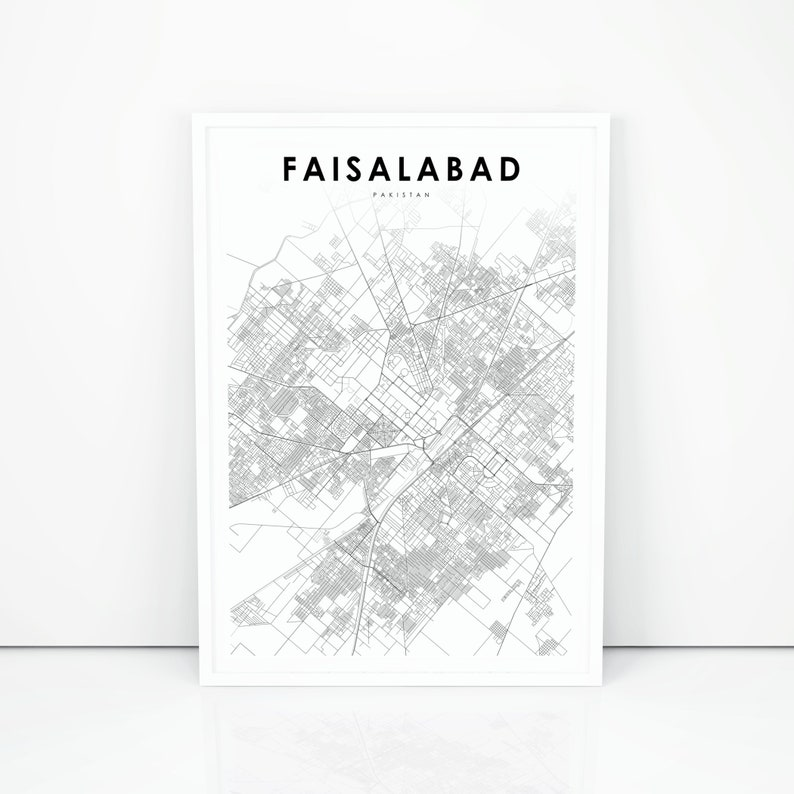 Faisalabad Map Print, Pakistan Map Art Poster, Lyallpur Punjab City Street  Road Map Print, Nursery Room Wall Office Decor, Printable Map
