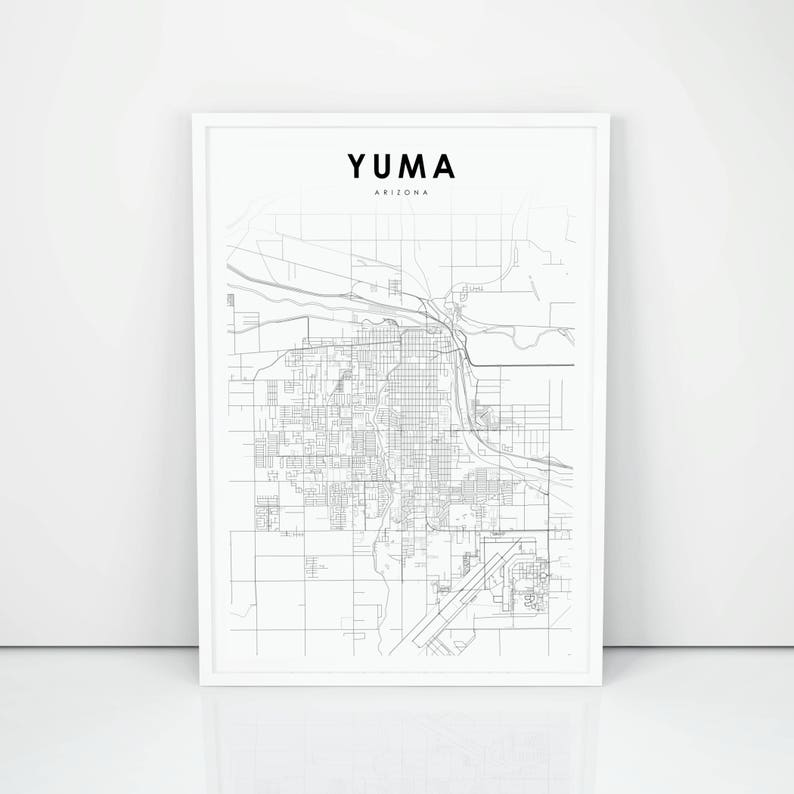 Street Map Of Yuma Arizona.Yuma Map Print Arizona Az Usa Map Art Poster City Street Road Map Print Nursery Room Wall Office Decor Printable Map