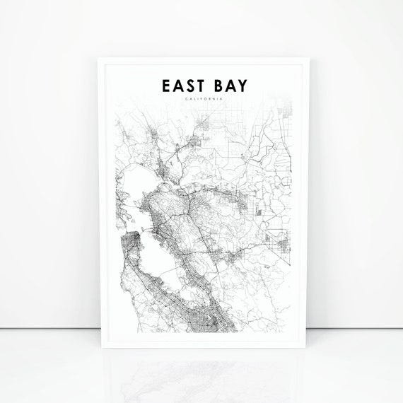 East Bay Area Ca Map Print California Usa Map Art Poster San Etsy Home to about 7.15 million people, the bay area is known for its natural beauty, progressive thinking, liberal politics, entrepreneurship and diversity. etsy