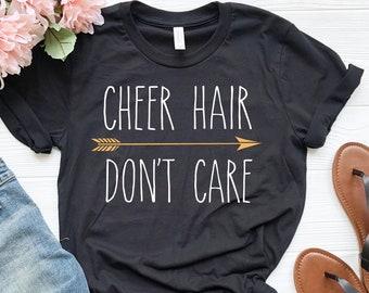 575d6cc0e6 Cheer Hair Don't Care Shirt   Cute Funny Cheerleader Shirt \ Cheerleader  Gift   Cheer Shirt   Gift For Cheerleader   Cheering Shirt