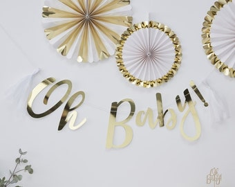 Gold Oh Baby Bunting, Baby Shower Decorations, Baby Shower Party, Oh Baby Decorations, Gold Baby Shower Decor, Gender Reveal Party