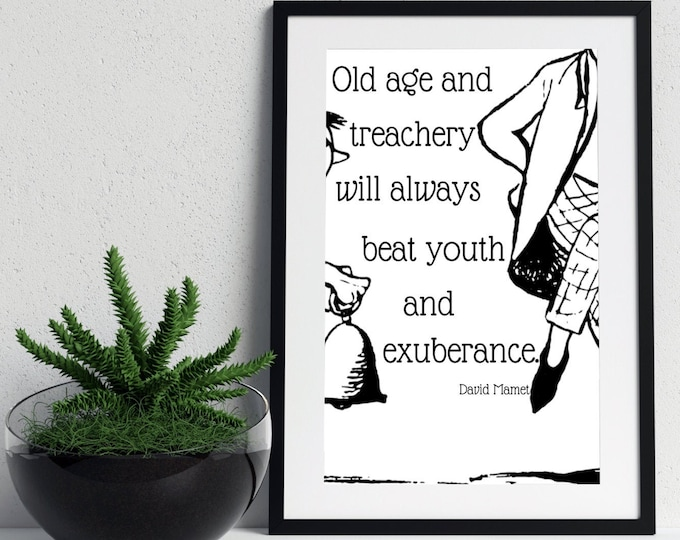 DIGITAL DOWNLOAD Vintage Quote Wall Art Age and Treachery | Last Minute Gift Idea | 5 Print Sizes Included