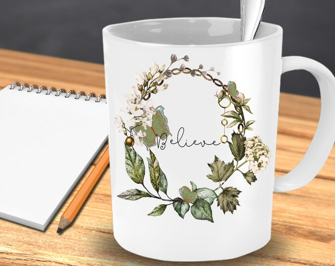 FAITH MUG - BELIEVE | Vintage Rose Wreath Pattern With Butterflies Great Gift For Mom | Gift For Wife