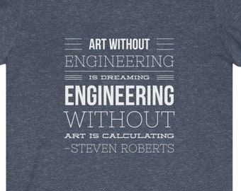Engineering Quote Tee Shirt - Soft Tee Shirt, Engineer Gift, Civil Engineer, Mechanical Engineer, Funny Engineering Tee