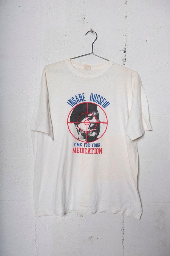 Vintage 90's Insane Hussein Time For Medication Desert Storm T Shirt Rare! Soft! XL