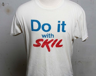 Vintage 80's Do It With Skil Tools T Shirt Rare! Soft! S
