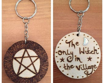 The Only Witch In The Village - pentacle Wicca keyring