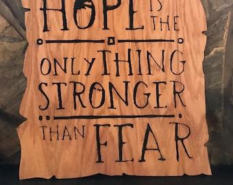 Hope wooden sign
