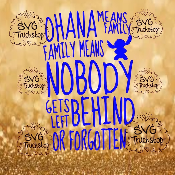 Ohana Means Family Quote Fascinating Ohana Means Family Nobody Gets