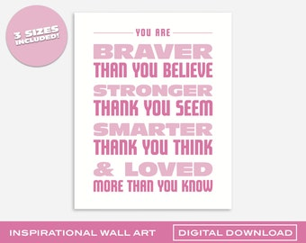 Braver, Stronger, Smarter, Loved Pink Wall Art | Printable Digital Download | 3 Sizes | Bold and Colorful Design for Kids Room or Nursery