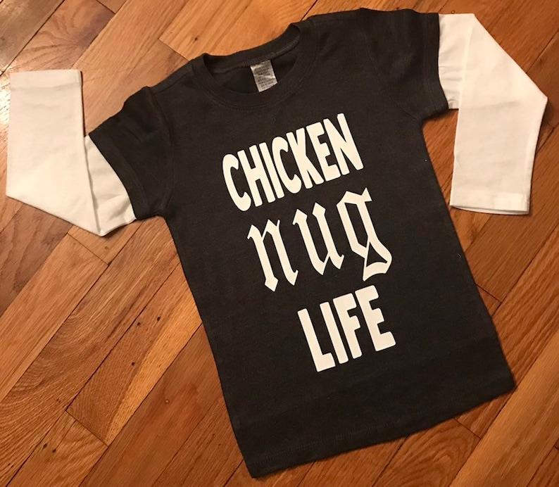 e6b0e6b1c48 Chicken nug life chicken nugget kids shirt thug life kids