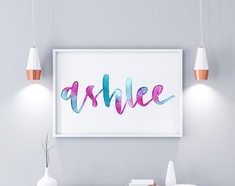 Watercolour Name print - printsble wall art
