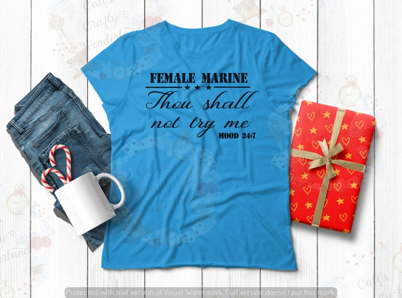 Military Women Female Marine Thou Shalt not try me Mood 24:7 Unisex Tee Military Shirt Funny Tees Shirts for Female Marines