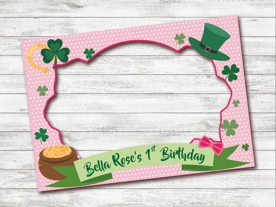 PRINTABLE 1st Birthday photo booth frame, St Patrick day photo booth ...