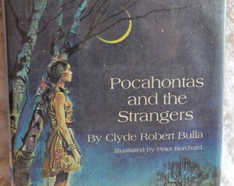 Vintage 70s Pocahontas and the Strangers By Clyde Robert Bulla Hard Cover Childrens Book 1971