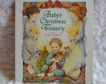 Vintage 90s Book Babys Christmas Treasury Hard Cover 1991 Childrens by Kay Chorao