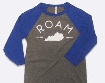 ROAM, Kentucky Will Always Be My Home | Unisex 3/4 Sleeve Raglan Baseball T-Shirt | Bella + Canvas | Words to Live By