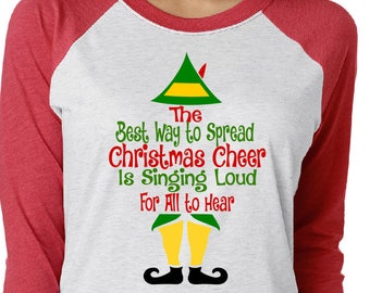 the elf the best way to spread christmas cheer is singing loud for all to hear svg the elf svg
