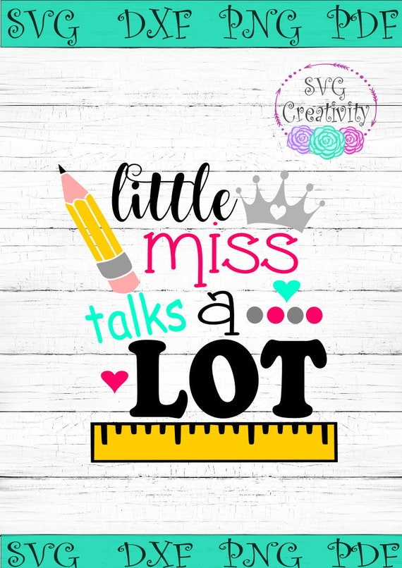 Little Miss Talks A Lot Svg Little Miss Talks A Lot Back To Etsy