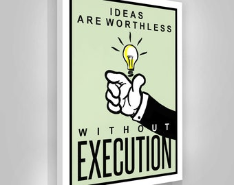 Execution Canvas Print   Office Wall Art Decor / Entrepreneur Quote / Ideas  Are Worthless