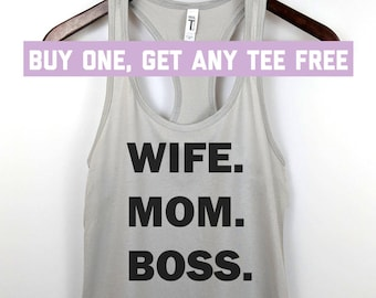 82a4827051b SALE TODAY  Wife Mom Boss Tank Top