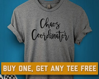 SALE TODAY: Chaos Coordinator T-Shirt, Ladies Unisex Shirt, Gift For Mom Tee Short or Long Sleeve Tee, bride, bachelorette, wedding planner