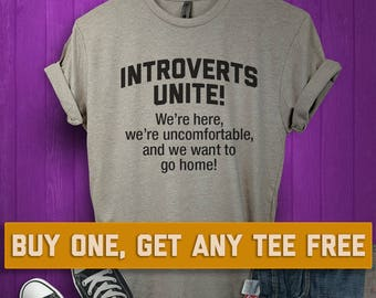 59061e61d SALE TODAY: Introverts Unite T-Shirt, Ladies Unisex Shirt, Gift For Friend,  Funny And Sarcastic Tee Short or Long Sleeve Tee