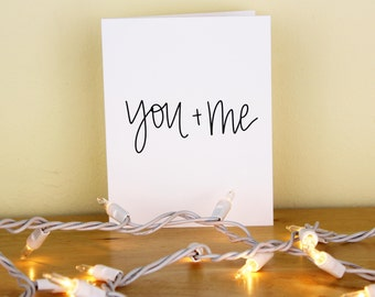 You + Me Hand Lettered Greeting Card