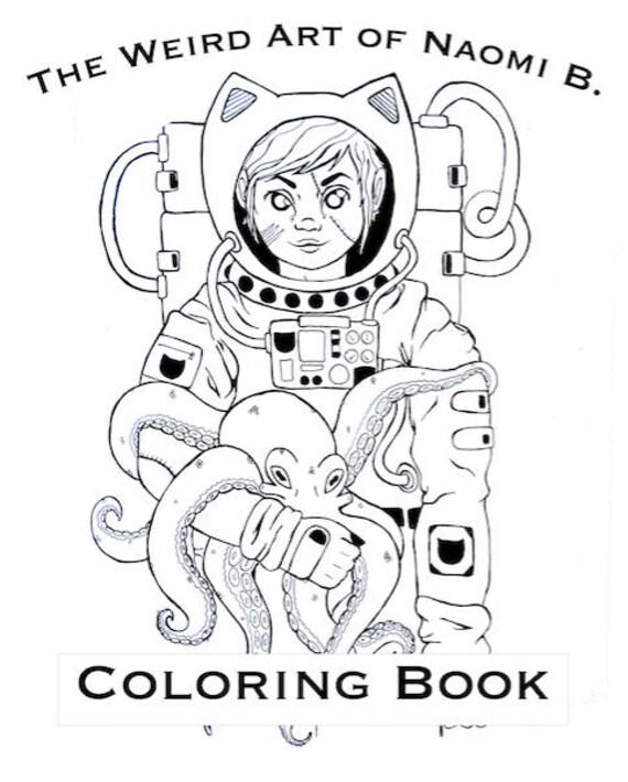 The Weird Art of Naomi B. Coloring Book | Etsy