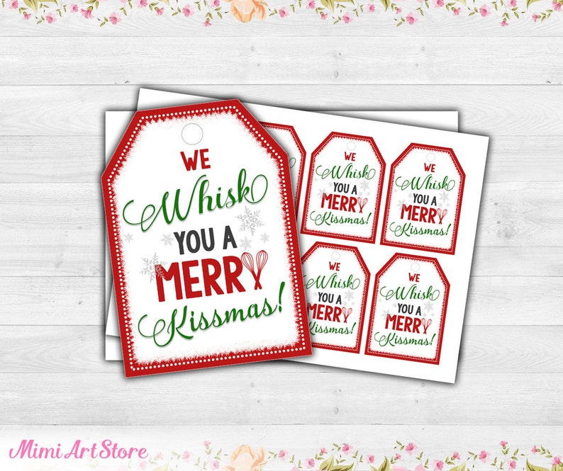 photograph about We Whisk You a Merry Kissmas Printable Tag called We Whisk Your self a Merry Kissmas Tag. Xmas Present Prefer Tag Printable. Trainer Reward Tag. Neighbor Present Tag. Kitchen area Themed Xmas Presents