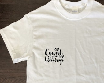 Count Your Blessings shirt!