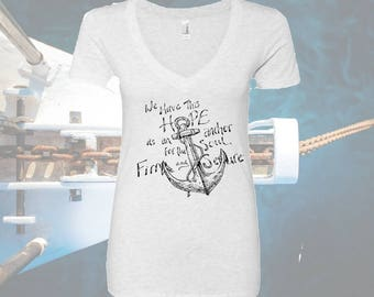 May we have this hope as an anchor for the soul, firm and secure/anchor/ladies tee/v-neck tee/anchor tee/ anchor quote/nautical quote