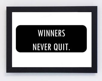 Winners Never Quit, Printable Wall Art, Motivation Quote, Gift, Wall Decor, Motivation, Printable Quote, Wall Art, Printable, Digital Prints