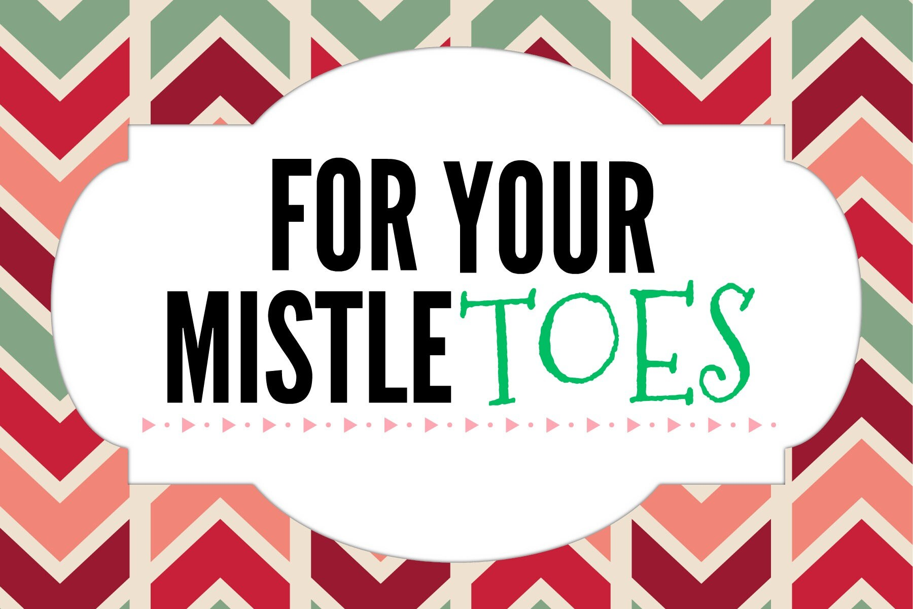 graphic relating to For Your Mistletoes Printable Tags known as For Your Mistle Ft Printable