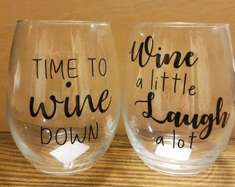 Cute saying stemless wine glasses
