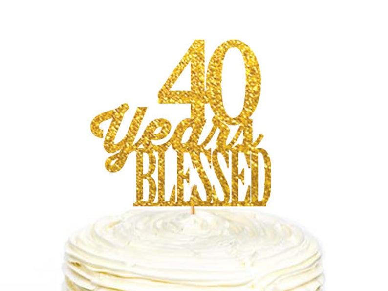 40 Ans Béni Cake Topper Gâteau Danniversaire Mariage Anniversaire Gâteau Gâteau Danniversaire 40