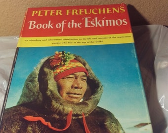 Book of the Eskimo's by Peter Gretchen