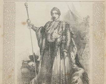 The Emperor Louis Napoleon in His Imperial Robes 1854. Large Antique Engraving, About 11x15