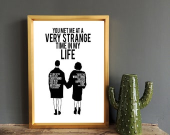 Fight Club | You met me at a very strange time in my life | Tyler Durden & Marla Singer Quote | Wall Print | Poster