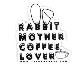 Rabbit Mother Coffee Lover -- Vinyl Sticker