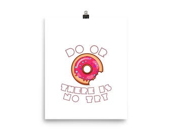 Do or DONUT — Unframed Poster