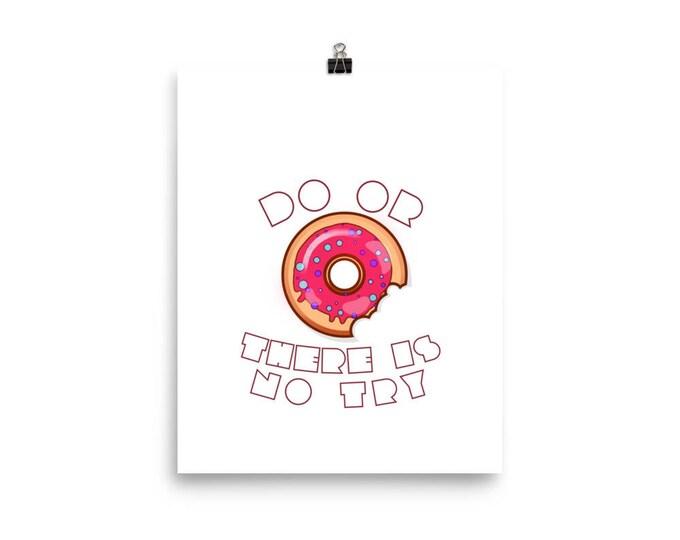 Do or DONUT — Unframed Poster