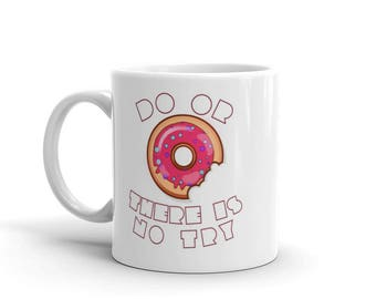 Do or DONUT — Coffee Mug