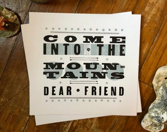 Come Into The Mountains Letterpress Print